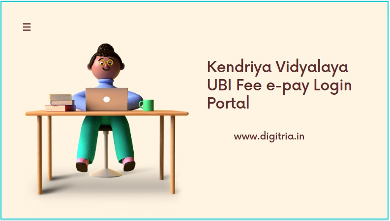 KVS UBI Teacher Fee Pay Login
