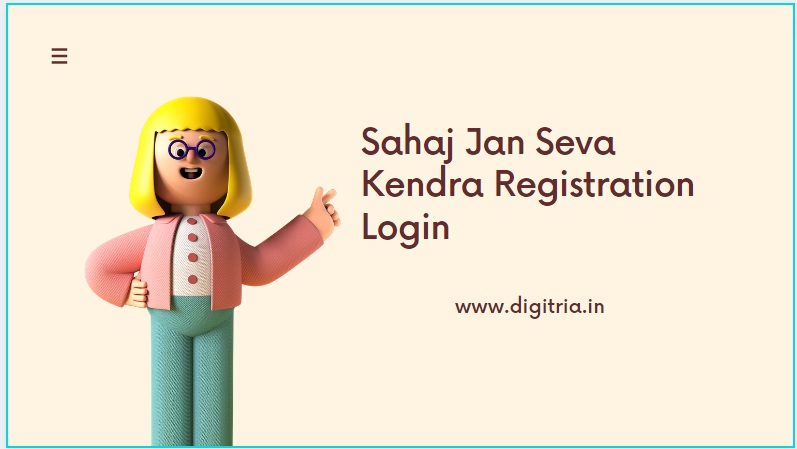 Sahaj Jan Seva Kendra Registration