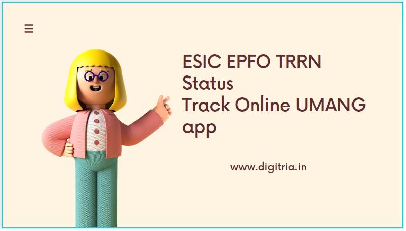ESIC EPFO TRRN Status
