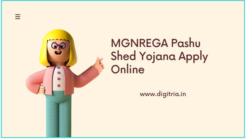 MGNREGA Pashu Shed Yojana