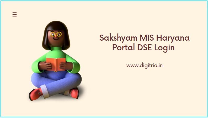 Sakshyam MIS Haryana Portal DSE Login